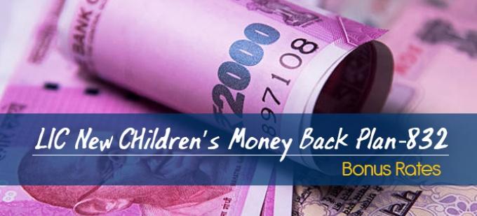 LIC New Children's Money Back Plan-832 Bonus Rates. Calculate returns & Maturity Value