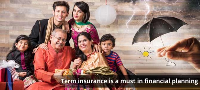 Why buying term insurance should be the starting point of your financial plan