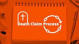Death Claim Process in a Life Insurance Policy
