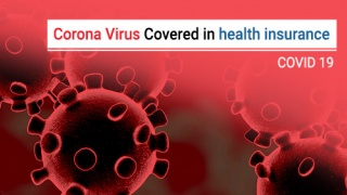 Is treatment for Corona Virus covered in your health insurance policy?