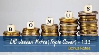LIC Jeevan Mitra (Triple Cover Plan) Bonus Rates. Calculate returns & Maturity Value