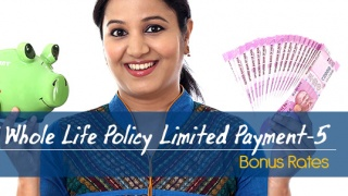 LIC Whole Life Policy Limited Payment-5 Bonus Rates. Calculate returns & Maturity Value