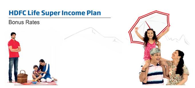 HDFC Life Super Income Plan Bonus Rates. Calculate returns & Maturity Value