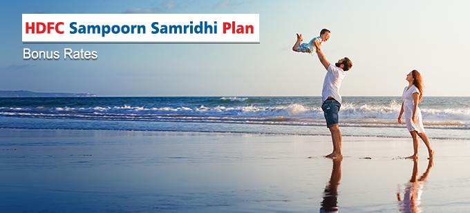 HDFC Sampoorn Samridhi Plan Bonus Rates. Calculate returns & Maturity Value