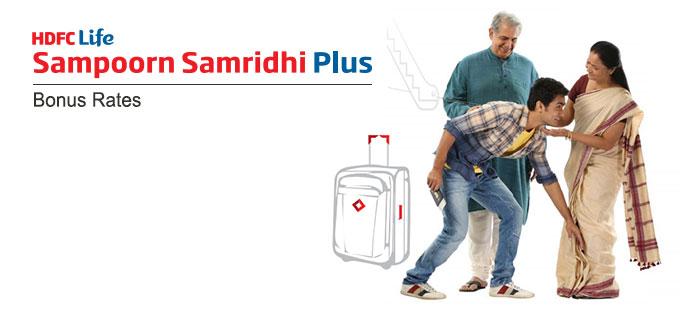 HDFC Sampoorn Samridhi Plus Plan Bonus Rates. Calculate returns & Maturity Value