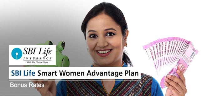 SBI Life Smart Women Advantage Plan Bonus Rates. Calculate returns & Maturity Value