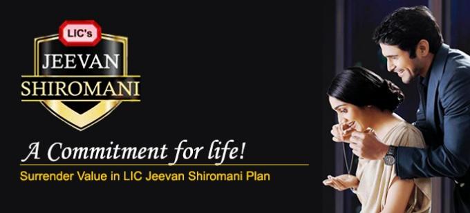 Surrender Value in LIC Jeevan Shiromani Plan