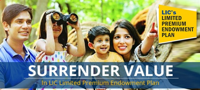 Surrender Value in LIC Limited Premium Endowment Plan - Check your surrender value