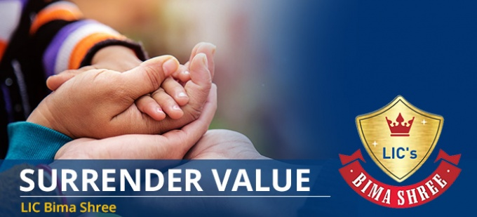 Surrender Value of LIC Bima Shree Plan - Check your surrender value
