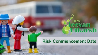 Risk Commencement Date in LIC Jeevan Utkarsh Plan