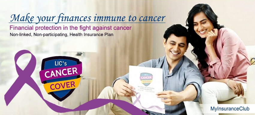 LIC Cancer Cover Plan - Review, Key Features & Benefits