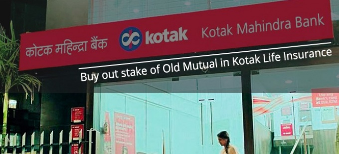 Kotak Mahindra Bank will buy out stake of Old Mutual in Kotak Life Insurance