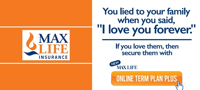 Max Life Insurance launches Online Term Plan Plus