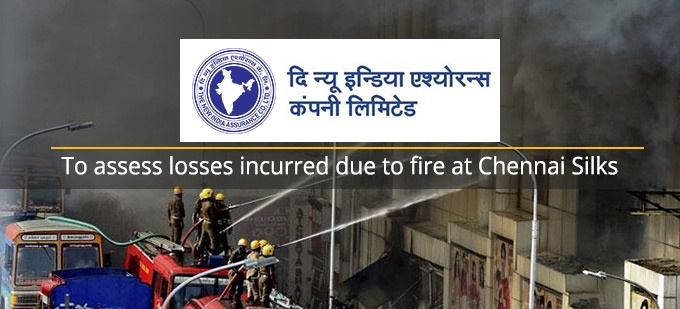 New India Assurance to assess losses incurred due to fire at Chennai Silks