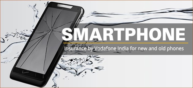 Smartphone insurance by Vodafone India for new and old phones